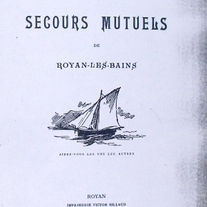 Livret de la Société de secours mutuels de Royan, 1897. Archives départementales de la Charente-Maritime, 4 X 74.